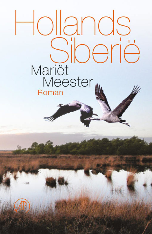 Hollands Siberië - Mariët Meester
