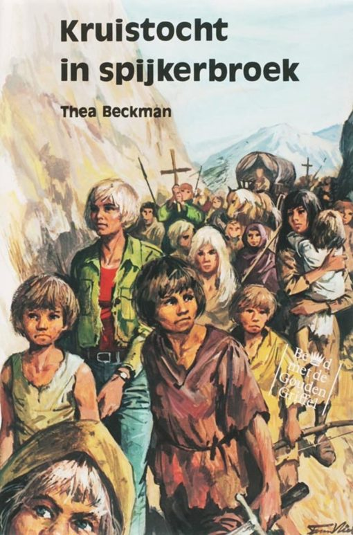 Kruistocht in spijkerbroek van Thea Beckman