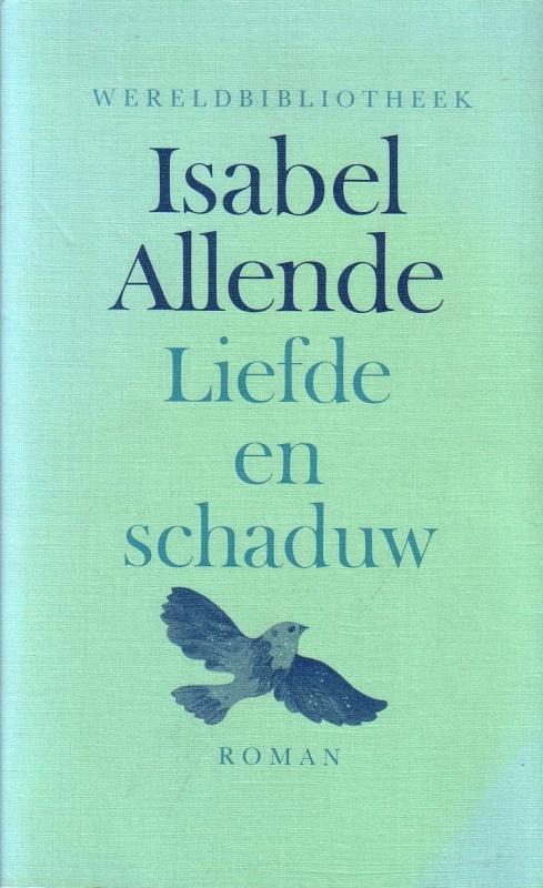 Isabel Allende – Liefde en schaduw