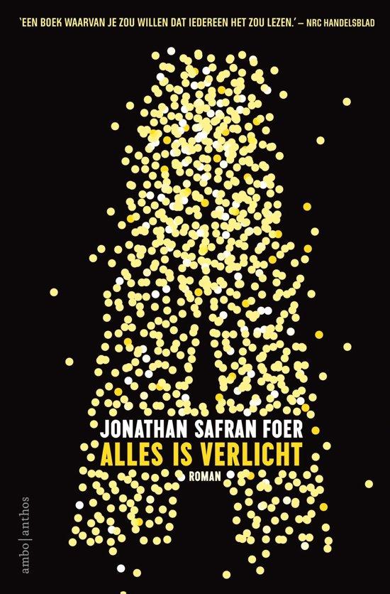 Alles is verlicht van Jonathan Safran Foer