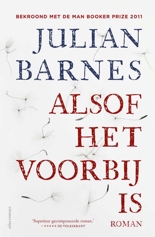 Julian Barnes - Alsof het voorbij is