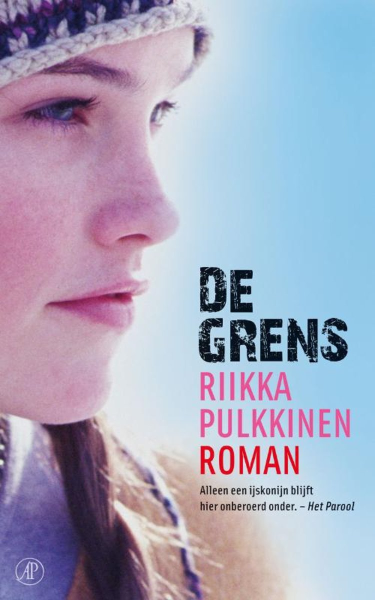 Riikka Pulkinnen - De Grens