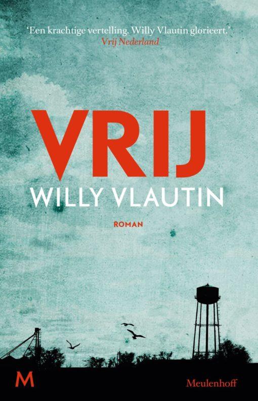 Vrij van Willy Vlautin