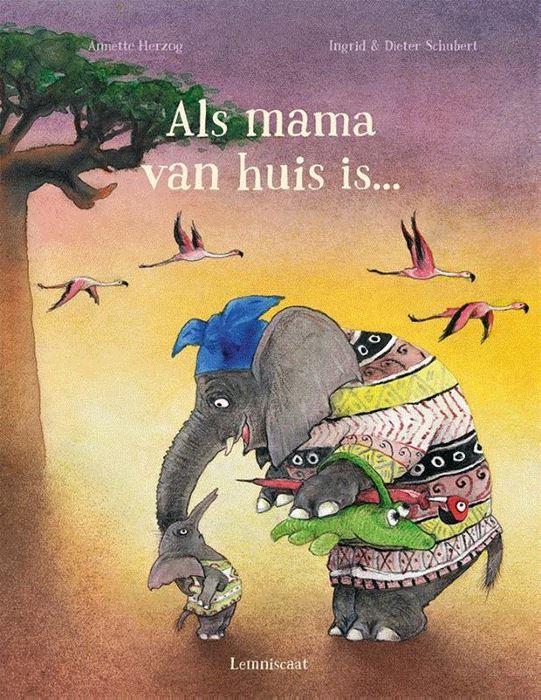 Als mama van huis is... van Annette Herzog