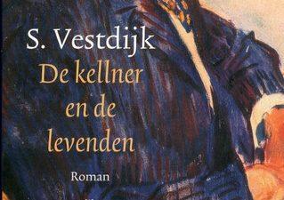 De kellner en de levenden Vestdijk