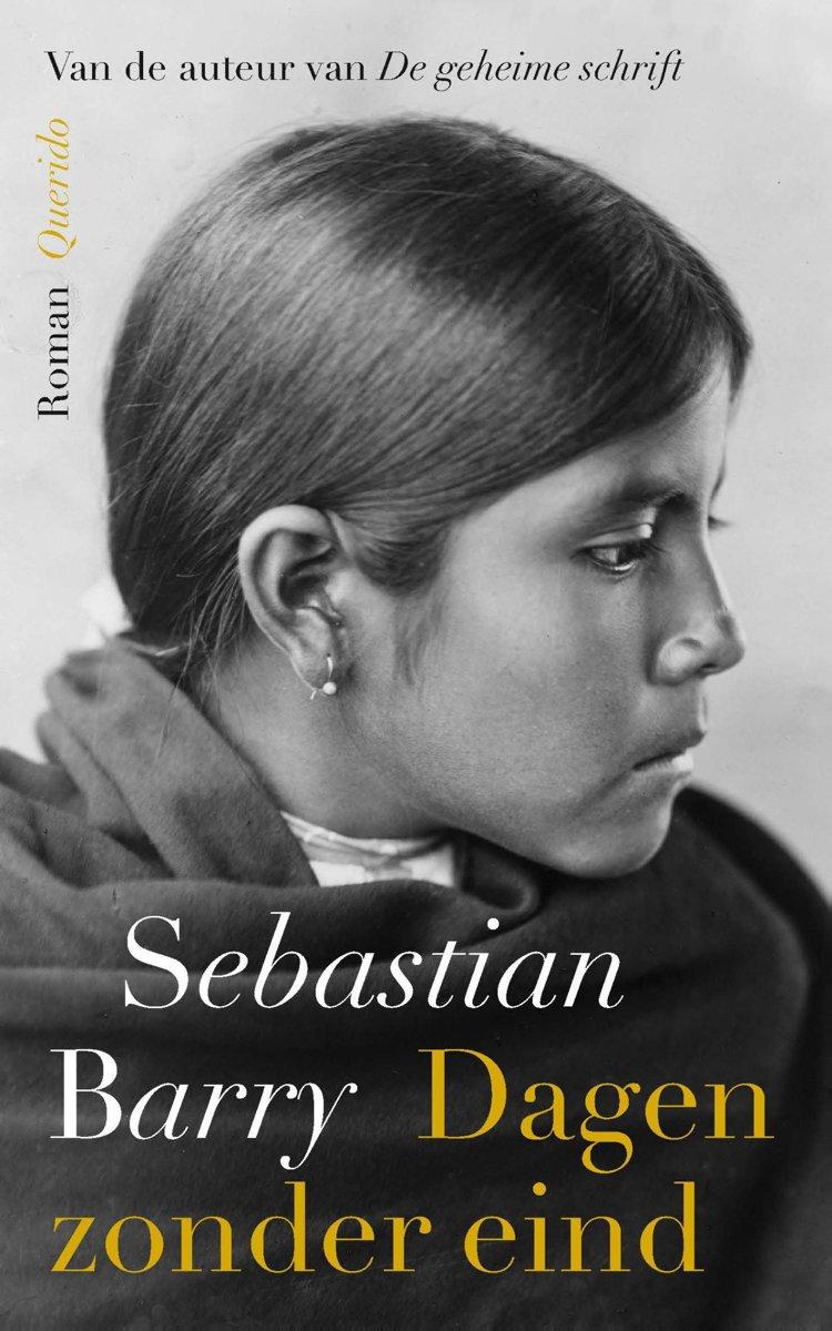 Dagen zonder eind Sebastian Barry