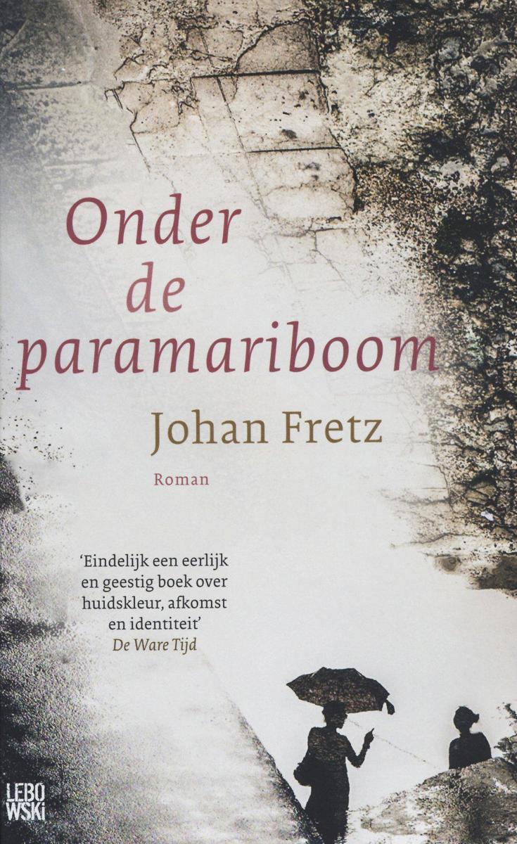 Onder de Paramariboom van Johan Fretz