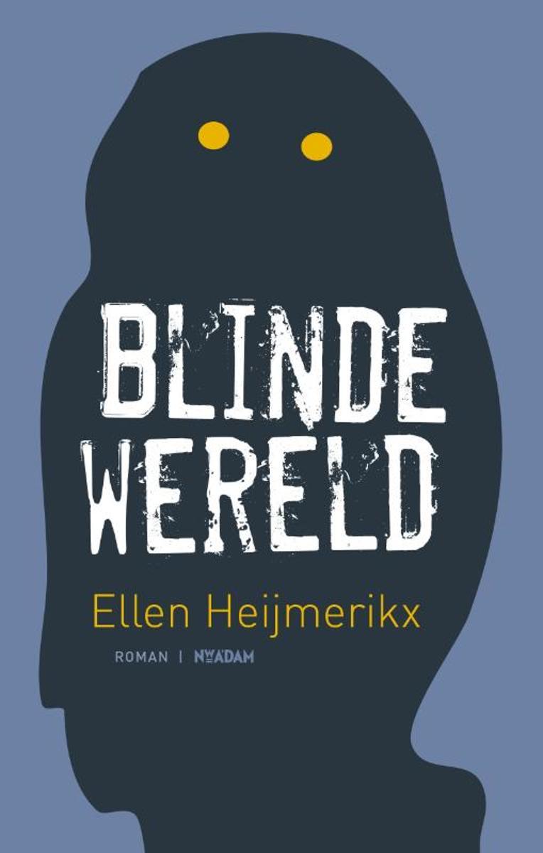 Blinde wereld Heijmerikx