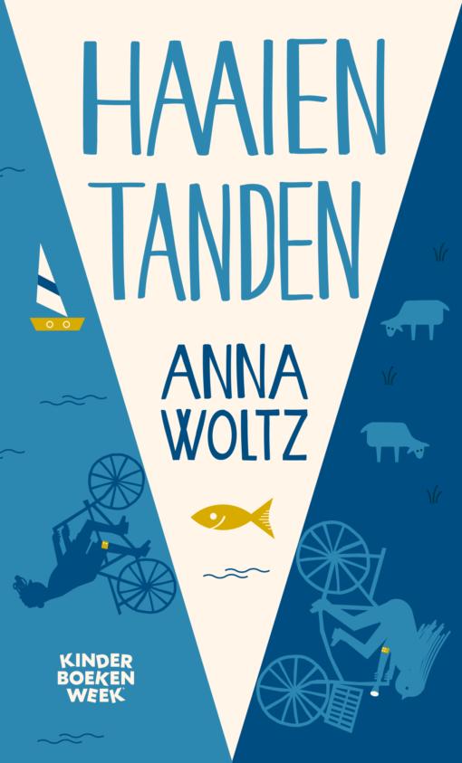 Anna Woltz - Haaientanden