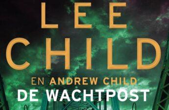 De wachtpost - Lee Child